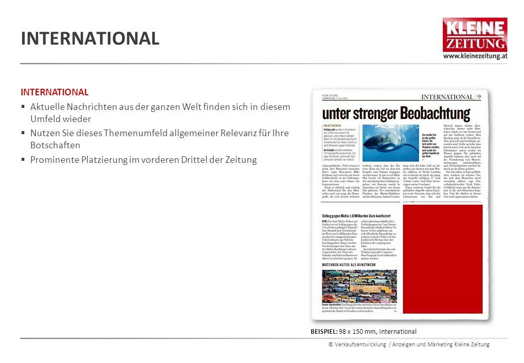 © Verkaufsentwicklung / Anzeigen und Marketing Kleine Zeitung INTERNATIONAL  Aktuelle Nachrichten aus der ganzen Welt finden sich in diesem Umfeld wi