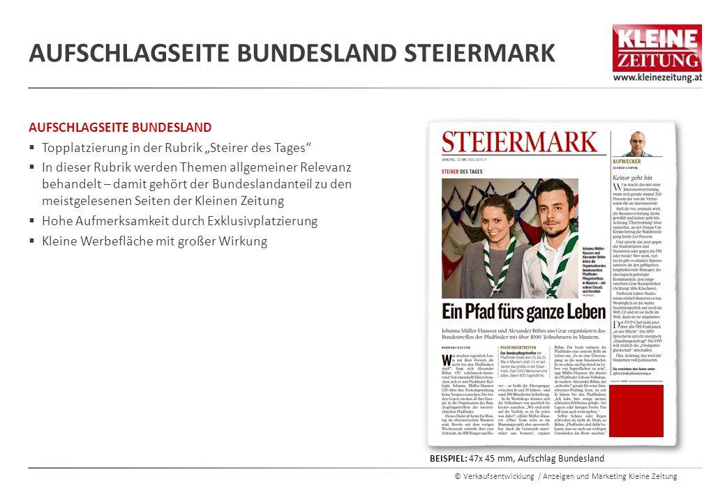 """© Verkaufsentwicklung / Anzeigen und Marketing Kleine Zeitung AUFSCHLAGSEITE BUNDESLAND  Topplatzierung in der Rubrik """"Steirer des Tages""""  In dieser"""