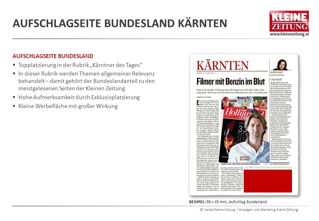 """© Verkaufsentwicklung / Anzeigen und Marketing Kleine Zeitung AUFSCHLAGSEITE BUNDESLAND  Topplatzierung in der Rubrik """"Kärntner des Tages""""  In diese"""