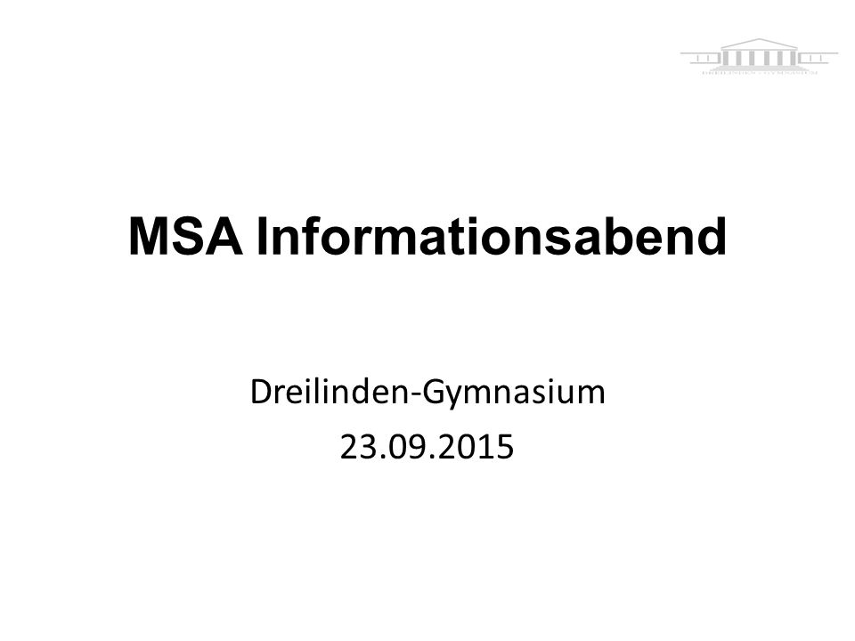 Gliederung Rechtsgrundlagen Bestandteile des MSA Bestehen des MSA Termine für MSA-Prüfungen 2016 Terminplan für die Prüfung in besonderer Form am Dreilinden-Gymnasium 2016 Beispiele für möglichen Inhalt einer Materialsammlung FAQ´s