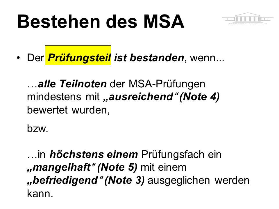 Bestehen des MSA Der Prüfungsteil ist bestanden, wenn...