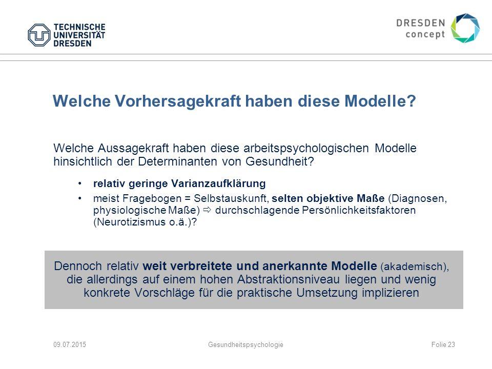 Welche Vorhersagekraft haben diese Modelle? Welche Aussagekraft haben diese arbeitspsychologischen Modelle hinsichtlich der Determinanten von Gesundhe