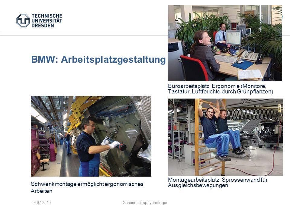BMW: Arbeitsplatzgestaltung Büroarbeitsplatz: Ergonomie (Monitore, Tastatur, Luftfeuchte durch Grünpflanzen) 09.07.2015Gesundheitspsychologie Montagea