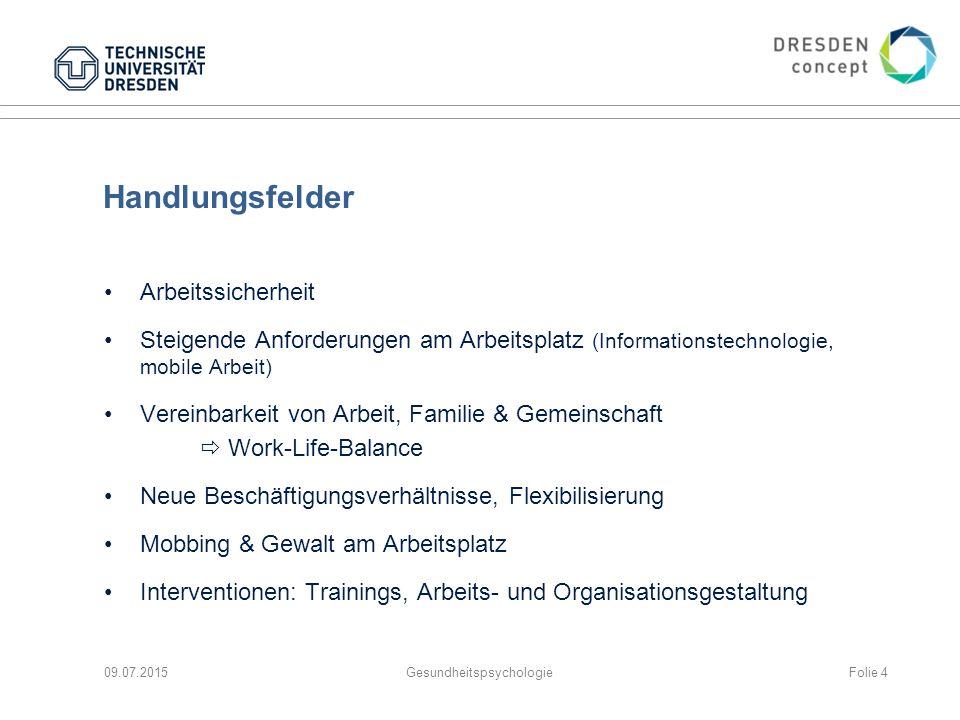 Handlungsfelder Arbeitssicherheit Steigende Anforderungen am Arbeitsplatz (Informationstechnologie, mobile Arbeit) Vereinbarkeit von Arbeit, Familie &