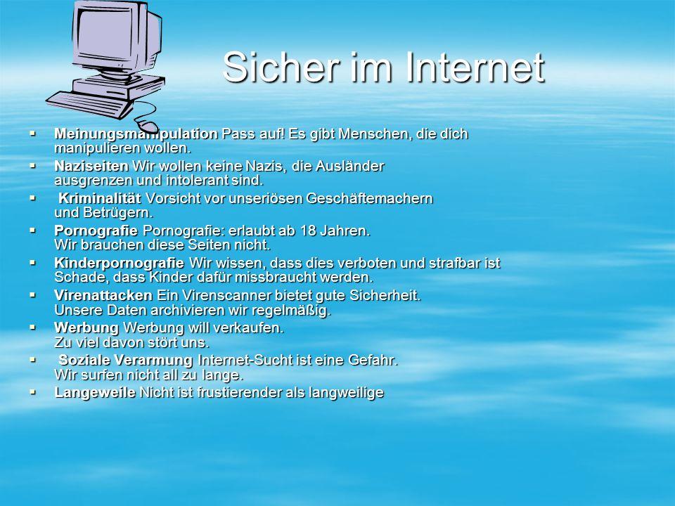 Sicher im Internet Sicher im Internet  Meinungsmanipulation Pass auf.