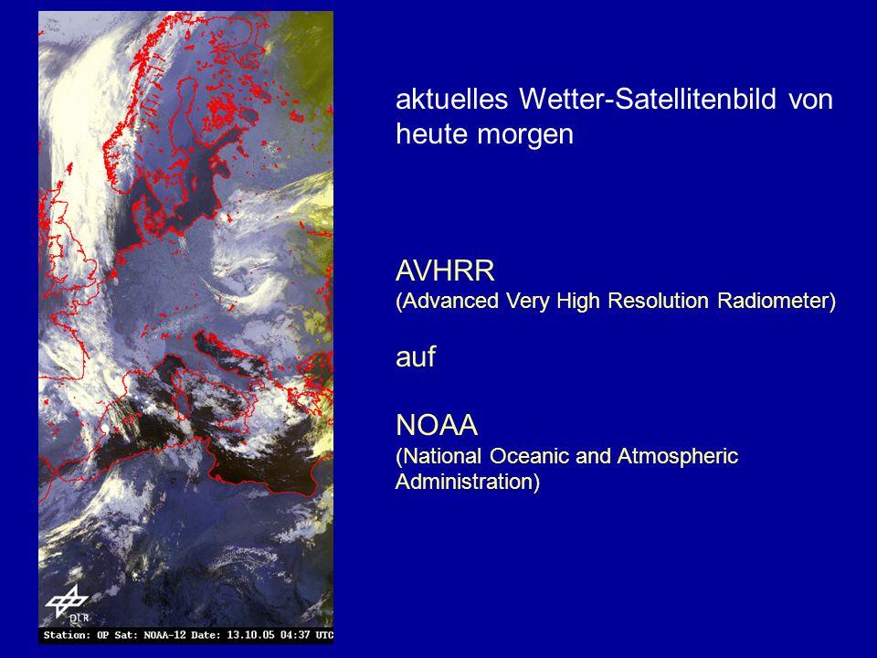 aktuelles Wetter-Satellitenbild von heute morgen Detail - Mitteleuropa AVHRR (Advanced Very High Resolution Radiometer) auf NOAA (National Oceanic and Atmospheric Administration)
