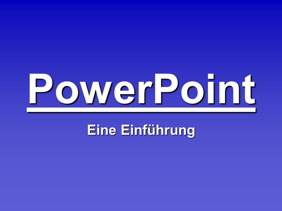 PowerPoint Eine Einführung