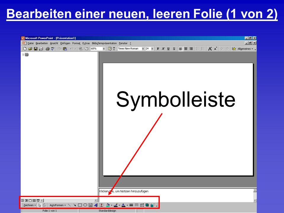 Bearbeiten einer neuen, leeren Folie (1 von 2) Symbolleiste