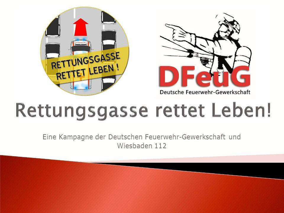 Eine Kampagne der Deutschen Feuerwehr-Gewerkschaft und Wiesbaden 112