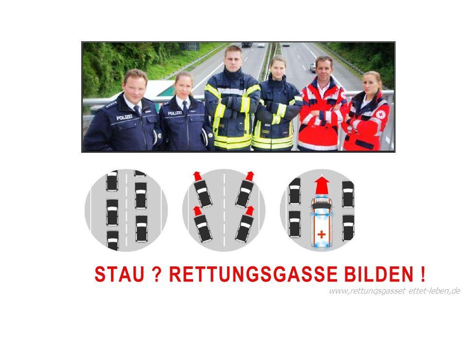 STAU RETTUNGSGASSE BILDEN ! www,rettunqsgasset ettet-leben,de