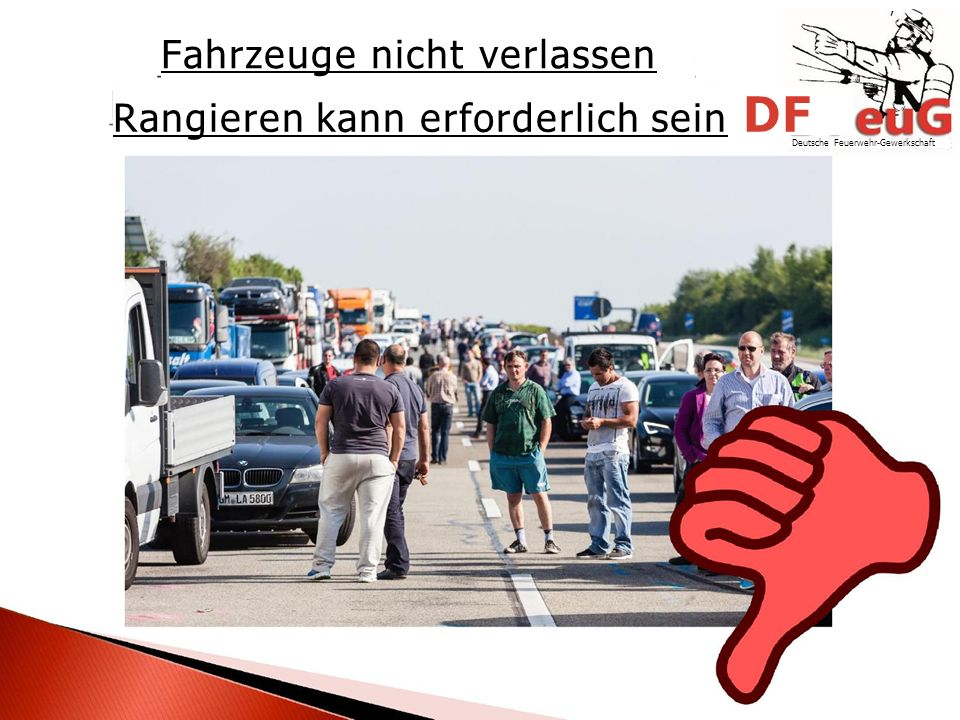 , Fahrzeuge nicht verlassen Rangieren kann erforderlich sein DF Deutsche Feuerwehr-Gewerkschaft
