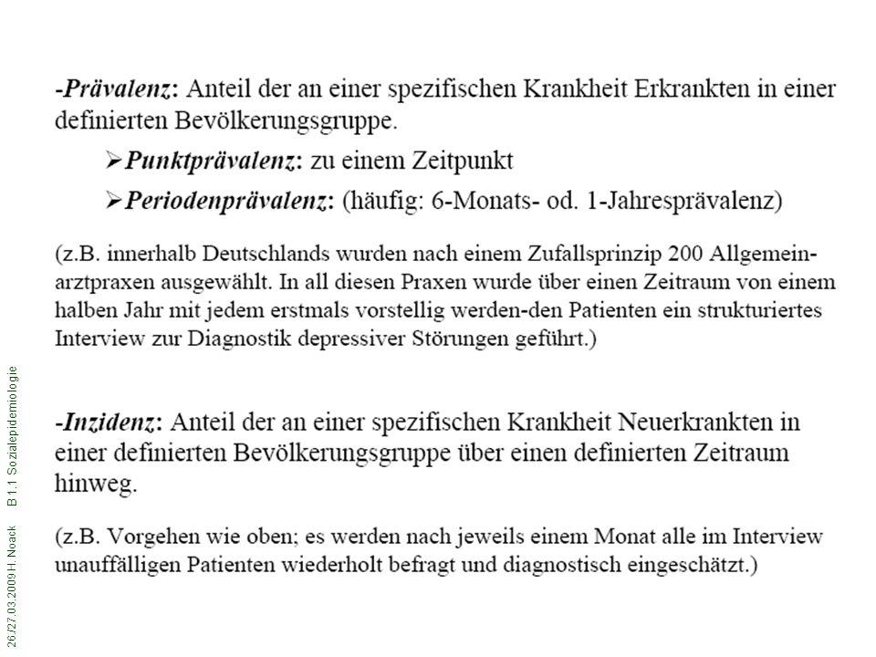 26./27.03.2009 H. Noack B 1.1 Sozialepidemiologie 36