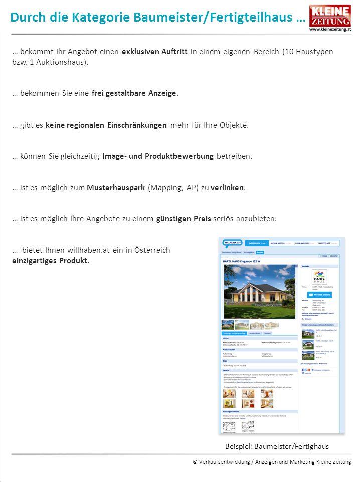 © Verkaufsentwicklung / Anzeigen und Marketing Kleine Zeitung Durch die Kategorie Neubauprojekte … … ist es möglich Ihr gesamtes Projekt auf einen Blick darzustellen.