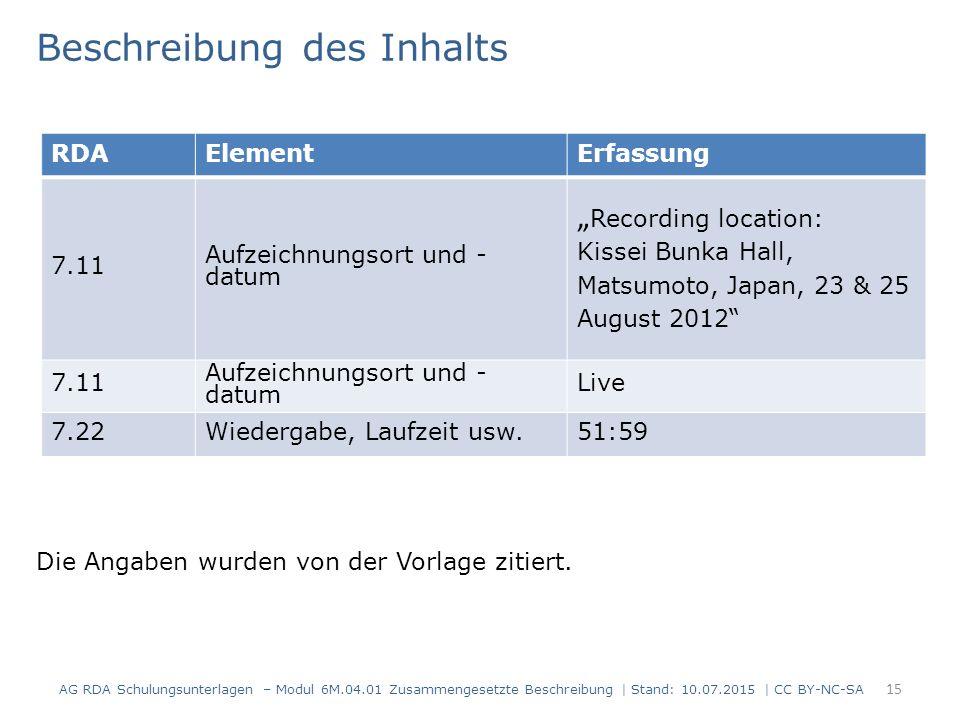 """15 RDAElementErfassung 7.11 Aufzeichnungsort und - datum """" Recording location: Kissei Bunka Hall, Matsumoto, Japan, 23 & 25 August 2012"""" 7.11 Aufzeich"""
