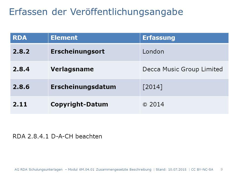 9 RDAElementErfassung 2.8.2ErscheinungsortLondon 2.8.4VerlagsnameDecca Music Group Limited 2.8.6Erscheinungsdatum[2014] 2.11Copyright-Datum © 2014 Erf