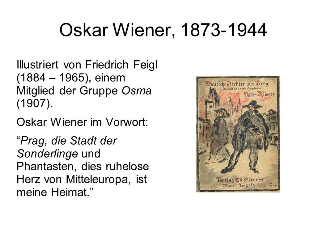 """Oskar Wiener, 1873-1944 Illustriert von Friedrich Feigl (1884 – 1965), einem Mitglied der Gruppe Osma (1907). Oskar Wiener im Vorwort: """"Prag, die Stad"""