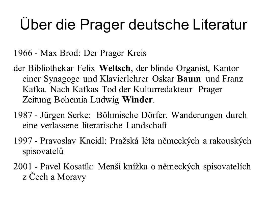 Über die Prager deutsche Literatur 1966 - Max Brod: Der Prager Kreis der Bibliothekar Felix Weltsch, der blinde Organist, Kantor einer Synagoge und Kl