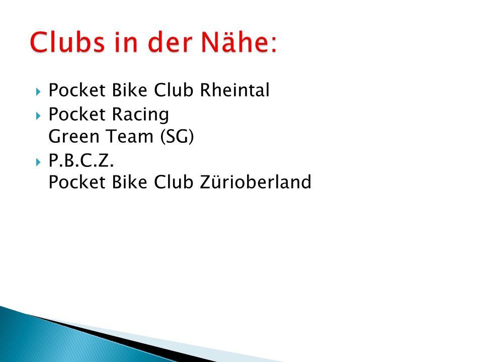  Pocket Bike Club Rheintal  Pocket Racing Green Team (SG)  P.B.C.Z.