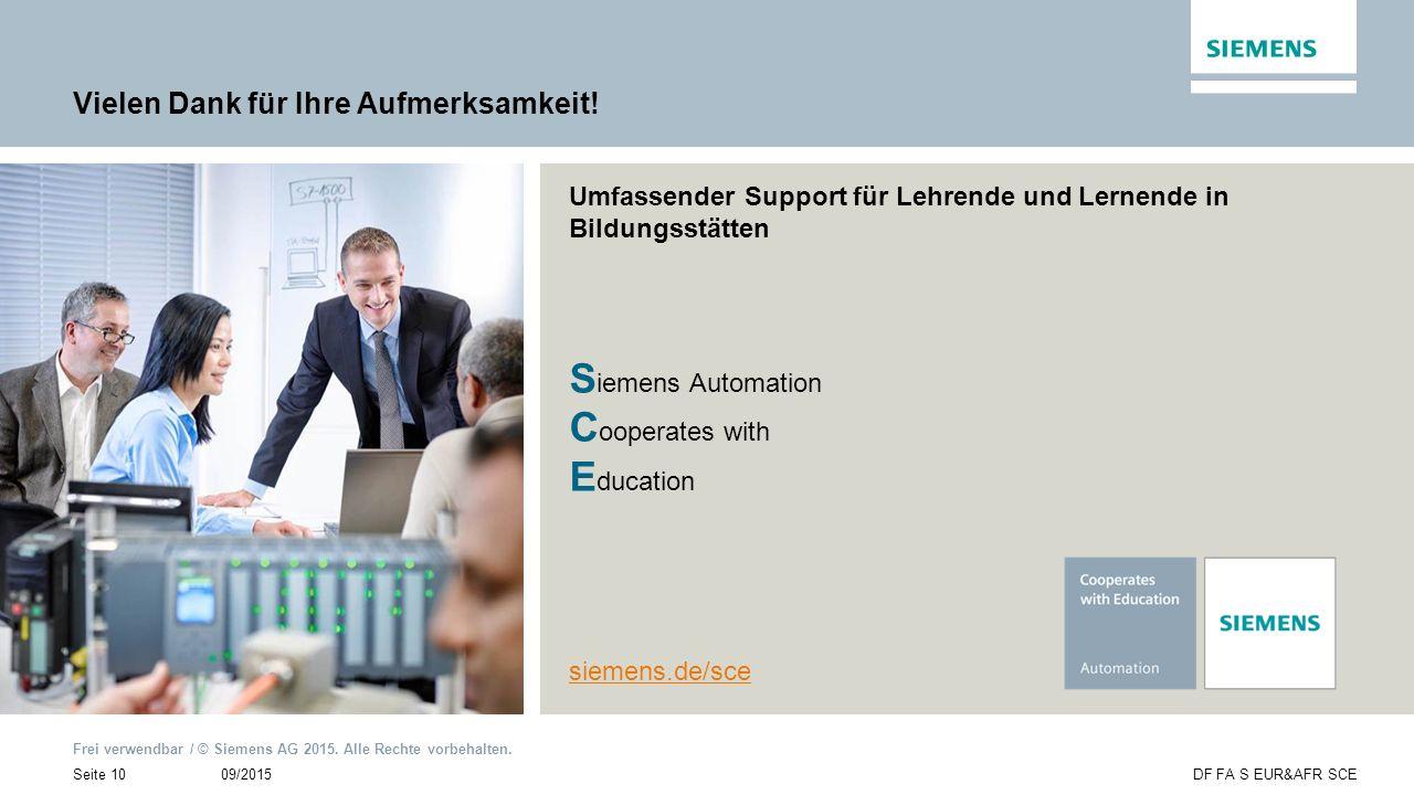 Frei verwendbar / © Siemens AG 2015. Alle Rechte vorbehalten. 09/2015Seite 10DF FA S EUR&AFR SCE Umfassender Support für Lehrende und Lernende in Bild
