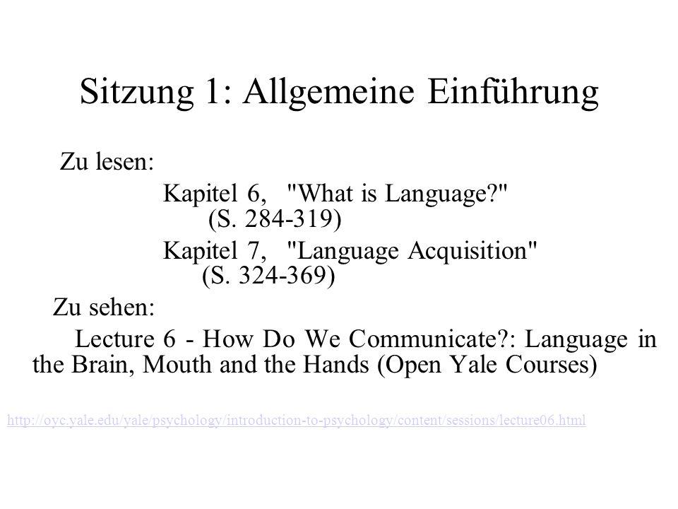Sitzung 1: Allgemeine Einführung Zu lesen: Kapitel 6,