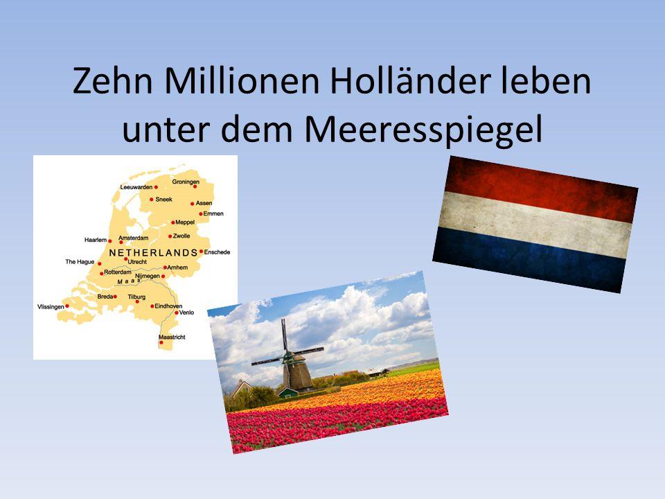 Holland Fläche:41.528 km² Bevölkerung:über 16,5 Millionen Einwohner Bevölkerungsdichte:488 Einwohner pro km2 Hauptstadt:Amsterdam (Einwohner: über 805.000) Offizielle Sprachen:Niederländisch/Holländisch Währung:Euro Nationale Feiertage:Königstag (26.
