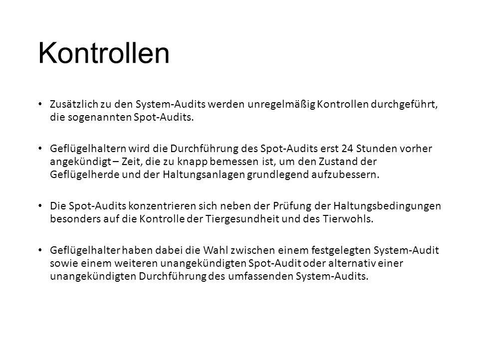 Kontrollen Zusätzlich zu den System-Audits werden unregelmäßig Kontrollen durchgeführt, die sogenannten Spot-Audits.