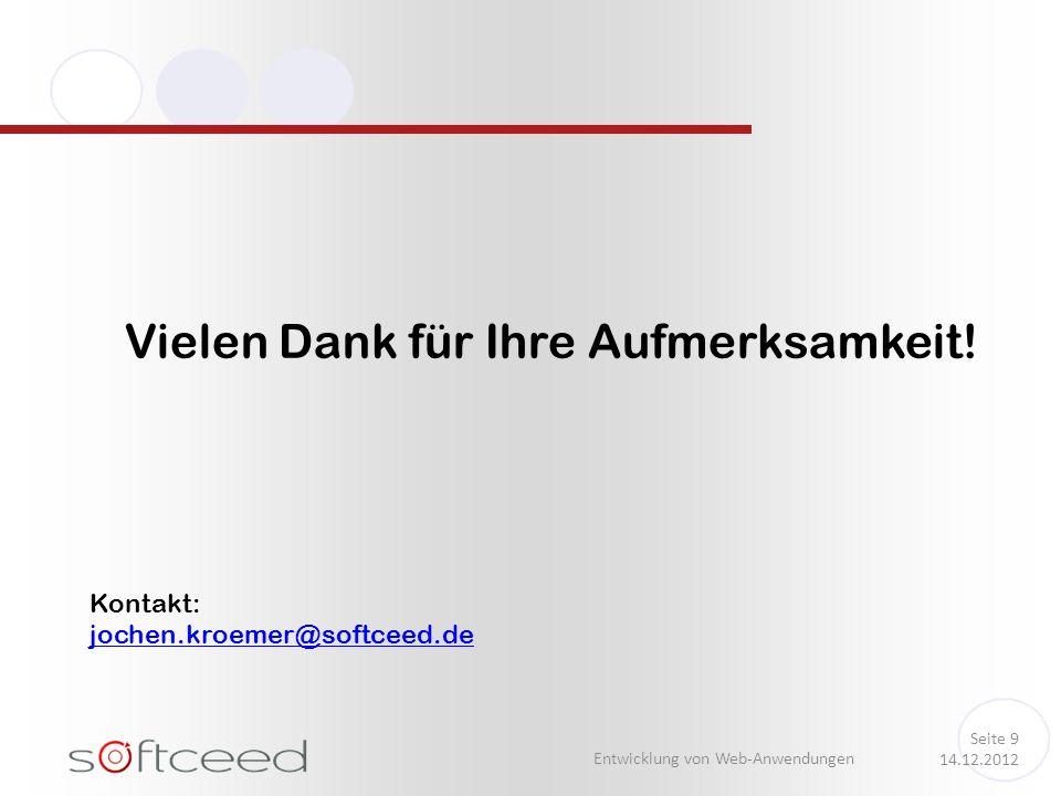 Entwicklung von Web-Anwendungen Seite 9 14.12.2012 Vielen Dank für Ihre Aufmerksamkeit.