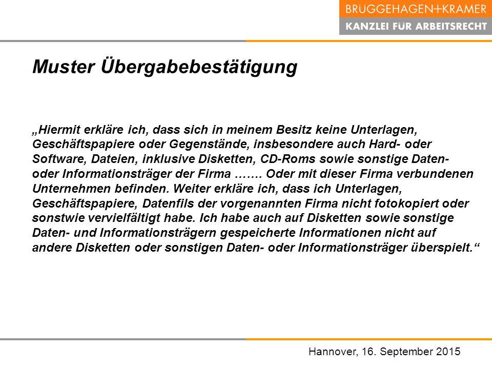 """Hannover, den 07. November 2008 Hannover, 16. September 2015 Muster Übergabebestätigung """"Hiermit erkläre ich, dass sich in meinem Besitz keine Unterla"""