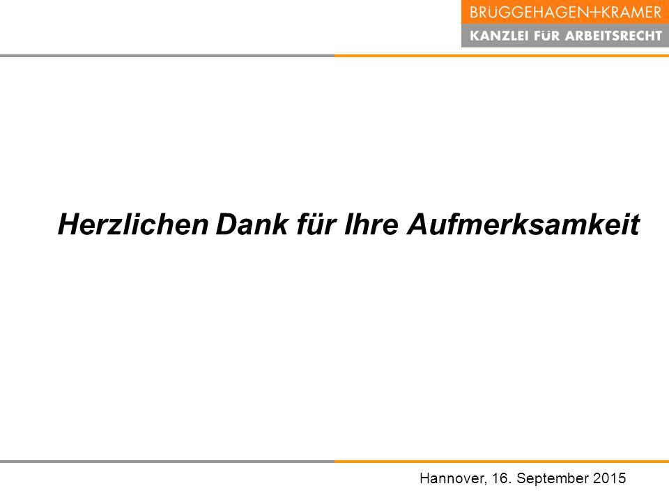 Hannover, den 07. November 2008 Hannover, 16. September 2015 Herzlichen Dank für Ihre Aufmerksamkeit