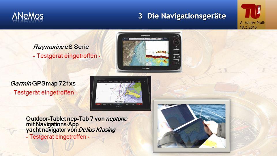 Raymarine eS Serie - Testgerät eingetroffen - 3 Die Navigationsgeräte Garmin GPSmap 721xs - Testgerät eingetroffen - Outdoor-Tablet nep-Tab 7 von nept