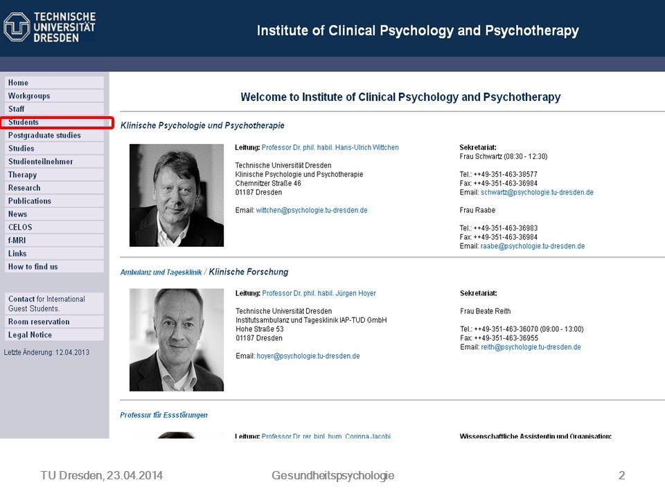 TU Dresden, 23.04.2014Gesundheitspsychologie2
