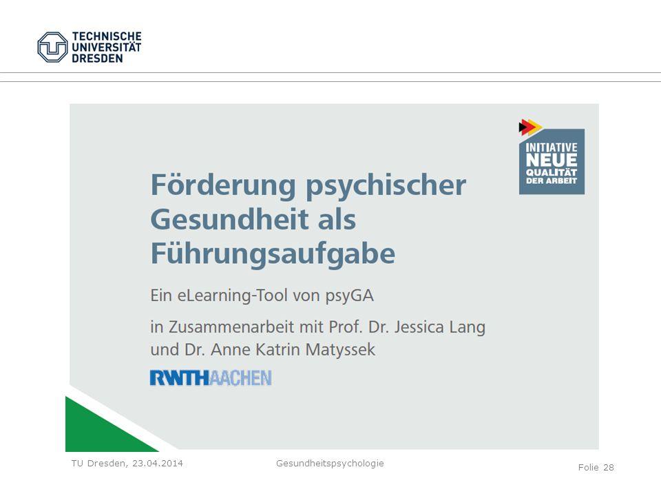 TU Dresden, 23.04.2014Gesundheitspsychologie Folie 28