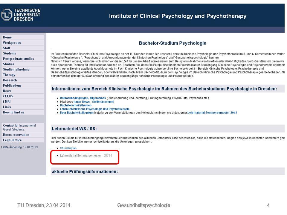 TU Dresden, 23.04.2014Gesundheitspsychologie4 2014