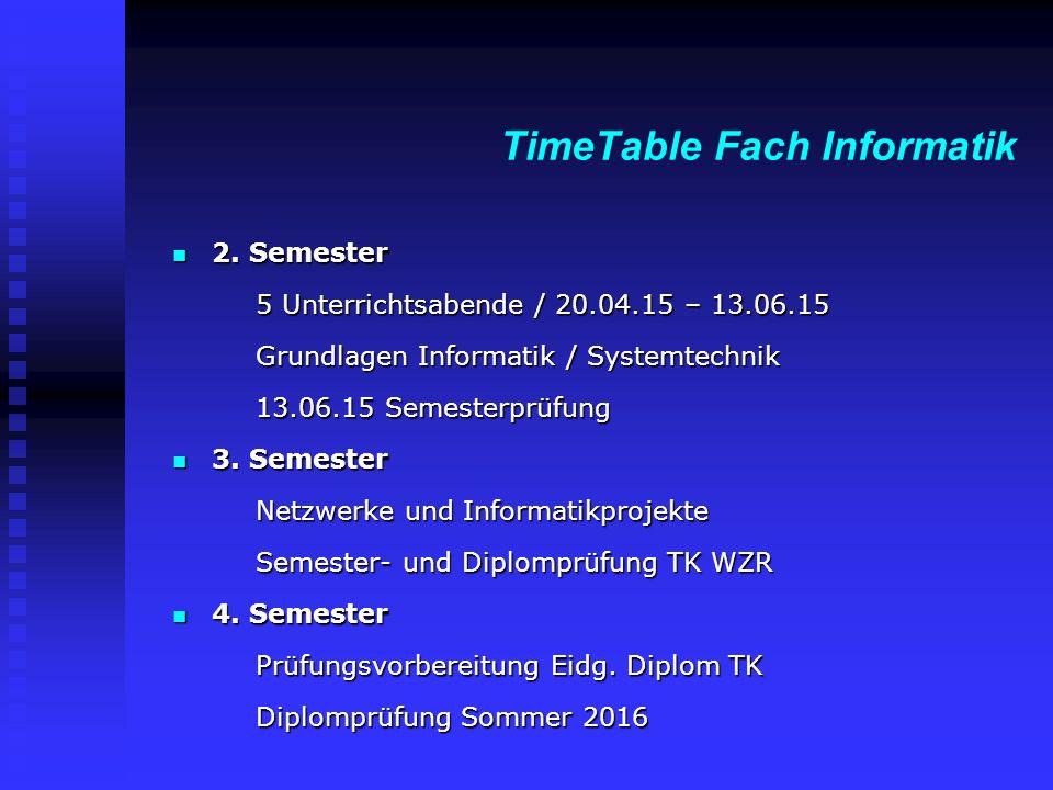 TimeTable Fach Informatik 2. Semester 2.