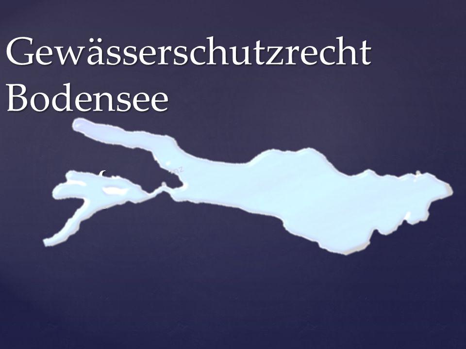 { Gewässerschutzrecht Bodensee