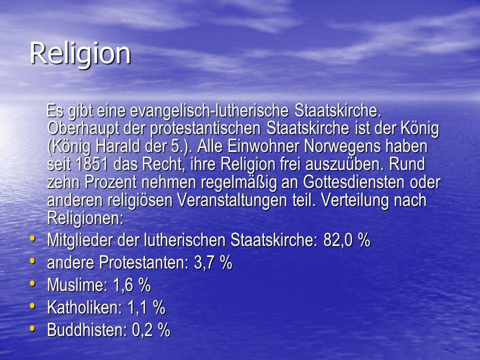 Religion Es gibt eine evangelisch-lutherische Staatskirche.