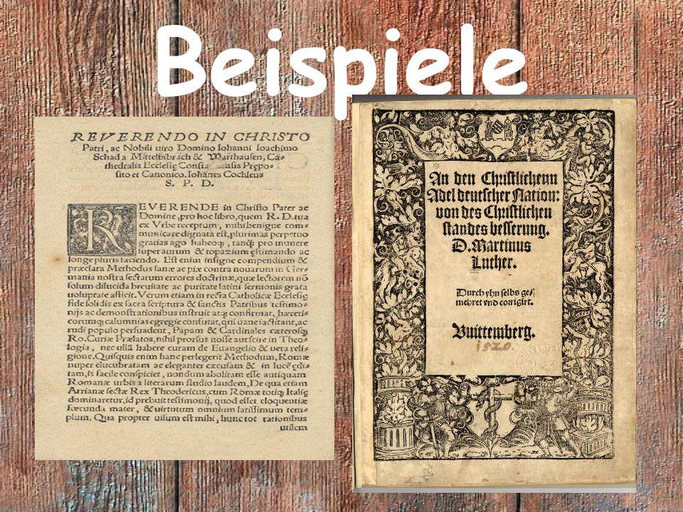 Verschiedene Gattungen Traktat, Pamphlet Predigt, Gebet Erlass, Bescheid Epistel, Dialog Lied, Gedicht Kalender, Broschüre