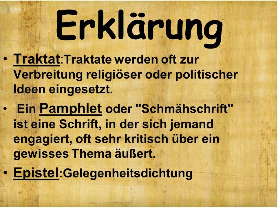 Erklärung Traktat :Traktate werden oft zur Verbreitung religiöser oder politischer Ideen eingesetzt. Ein Pamphlet oder