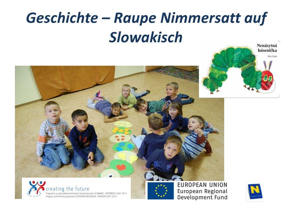 Geschichte – Raupe Nimmersatt auf Slowakisch