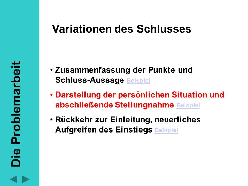 Zusammenfassung der Punkte und Schluss-Aussage Beispiel Beispiel Darstellung der persönlichen Situation und abschließende Stellungnahme Beispiel Beisp