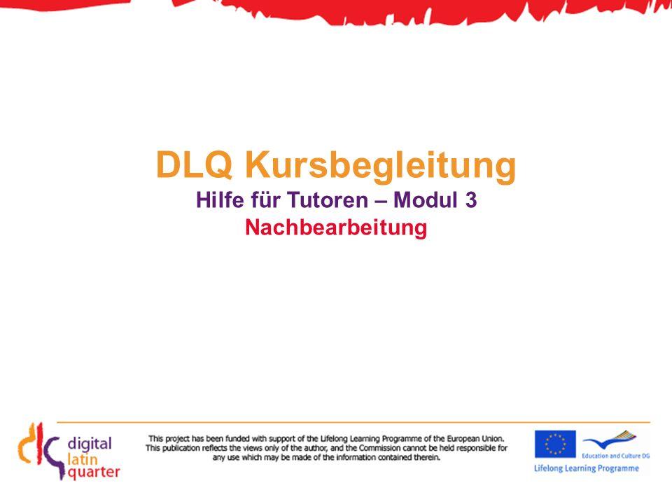 DLQ Kursbegleitung Hilfe für Tutoren – Modul 3 Nachbearbeitung