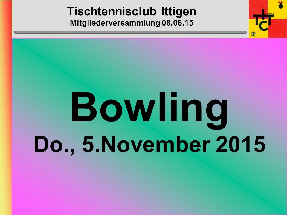 Tischtennisclub Ittigen Mitgliederversammlung 08.06.15 Swin-Golf mit anschliessendem Essen Sa., 22.