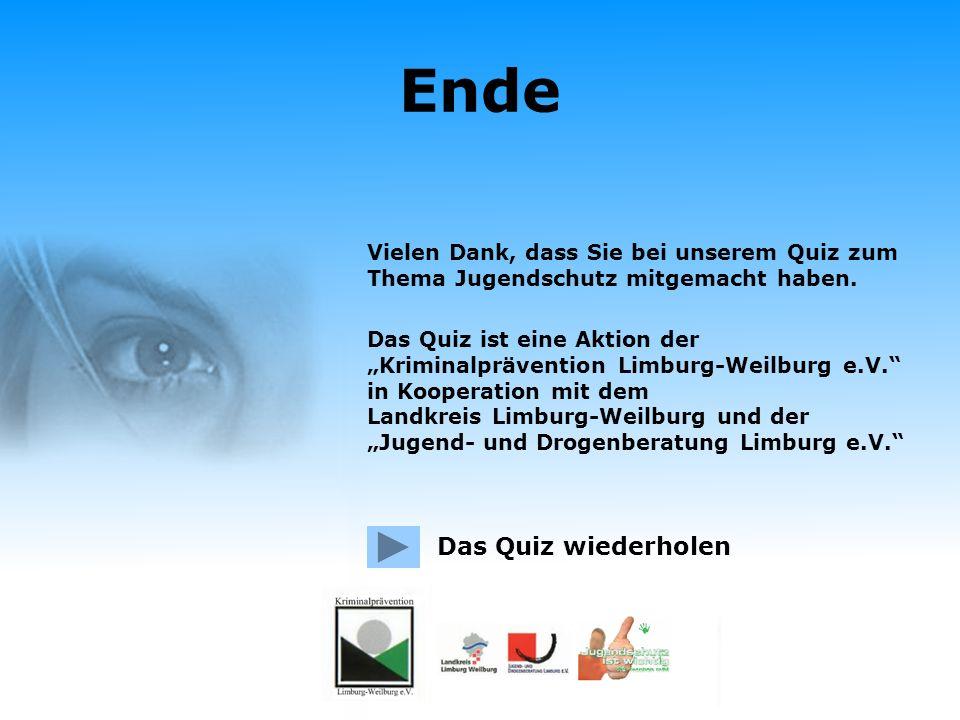 Frage 10: Ab welchem Alter darf man in Deutschland in eine Spielhalle? Falsch. Ab 18 Jahren darf man in Deutschland eine Spielhalle besuchen. Zum Ende