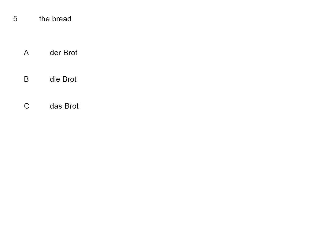 5the bread Ader Brot Bdie Brot Cdas Brot