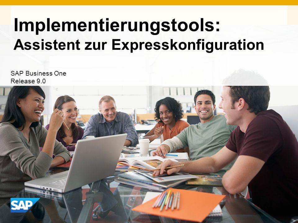 INTERN Implementierungstools: Assistent zur Expresskonfiguration SAP Business One Release 9.0