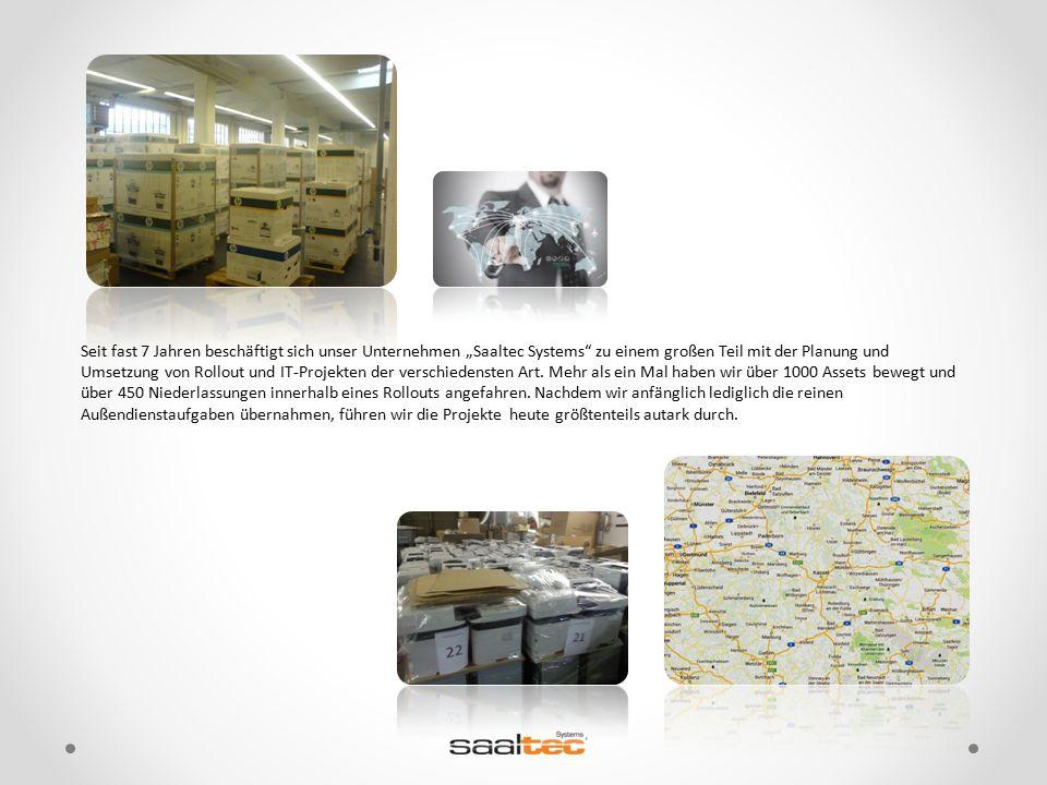 """Seit fast 7 Jahren beschäftigt sich unser Unternehmen """"Saaltec Systems"""" zu einem großen Teil mit der Planung und Umsetzung von Rollout und IT-Projekte"""