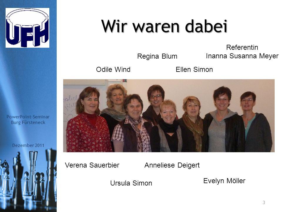 Bildungsstätte Dezember 2011 2 PowerPoint-Seminar Burg Fürsteneck Burg Fürsteneck