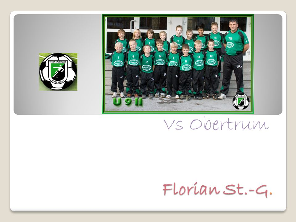 Florian St.-G. Vs Obertrum