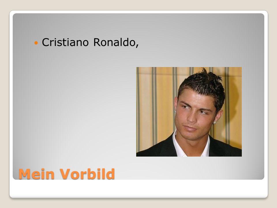 Mein Vorbild Cristiano Ronaldo,