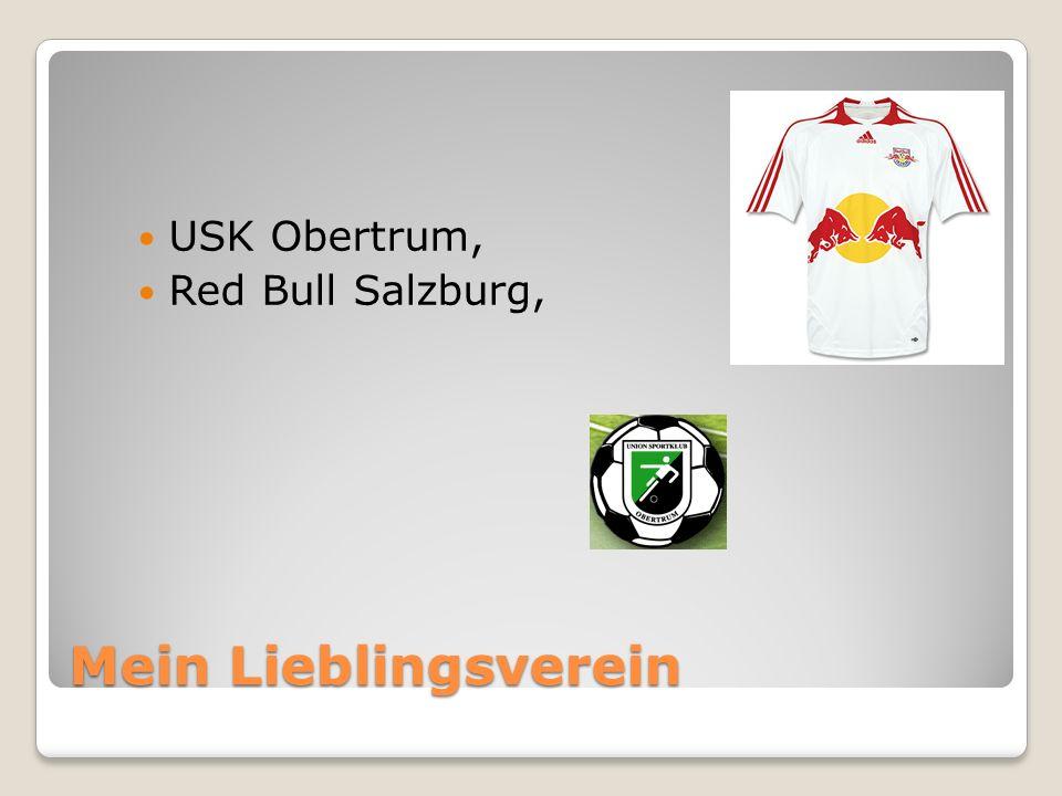 Mein Lieblingsverein USK Obertrum, Red Bull Salzburg,